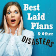 Emotional Drama | Best Laid Plans & Other Disasters by Amy Rivers