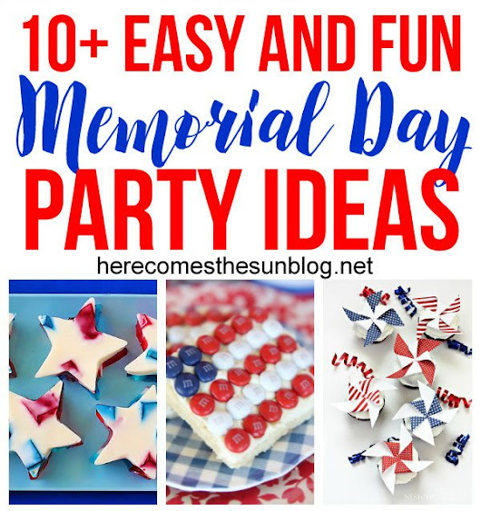 10+ Easy and Fun Memorial Day Party Ideas