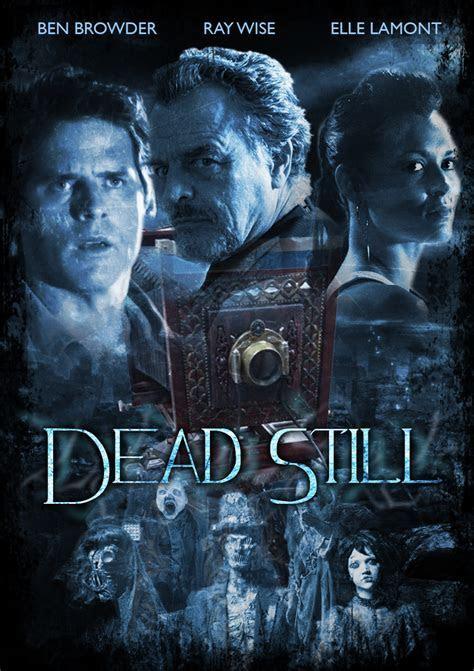 DEAD STILL: Film Review   THE HORROR ENTERTAINMENT MAGAZINE
