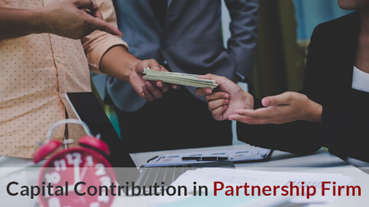 Capital Contribution requirements in Partnership Firm