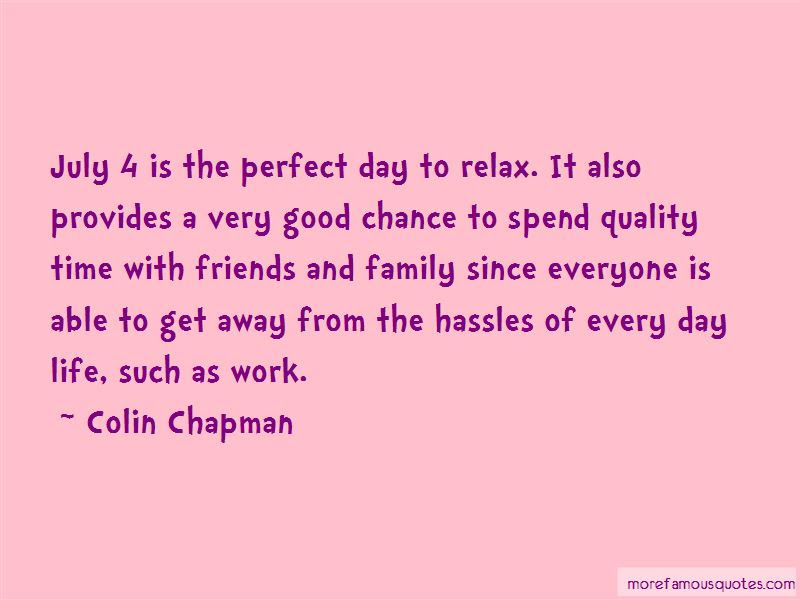 Spend Quality Time With Her Quotes Top 21 Quotes About Spend