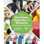 Nutrition, Exercise, and Behavior: An Integrated Approach to Weight Management (US, Paperback / softback)