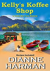 Kelly's Koffee Shop (A Cedar Bay Cozy Mystery Book 1)