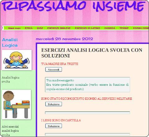 http://ripassofacile.blogspot.it/2012/11/esercizi-analisi-logica-svolta-con.html