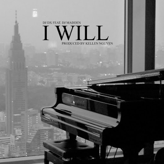 I Will (feat. DJ Madden) - Single by DJ DX on Apple Music