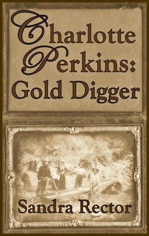 Charlotte Perkins - Gold Digger