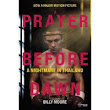PRAYER BEFORE DAWN, A: A NIGHTMARE IN THAILAND (FILM TIE-IN)