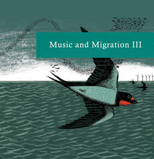 Various Artists : Music and Migration III