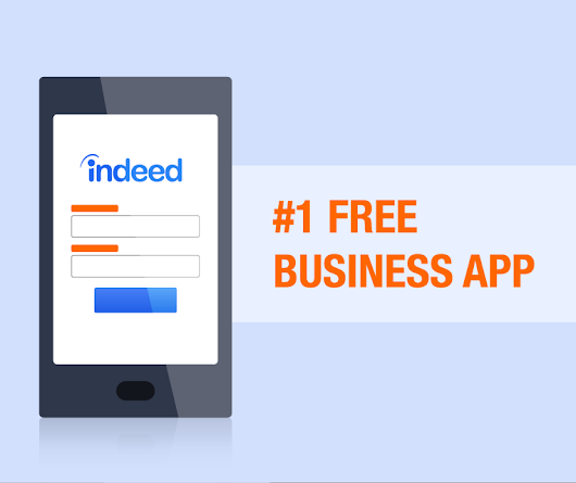 Job Search is Mobile: Indeed has the #1 Free Business App