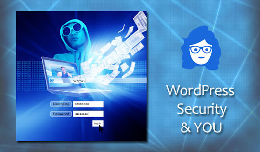 WordPress Security and You