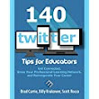 140 Twitter Tips for Educators: Get Connected, Grow Your Professional Learning Network and Reinvigorate Your Career: Brad Currie, Billy Krakower, Scott Rocco: 9780986155581: Amazon.com: Books