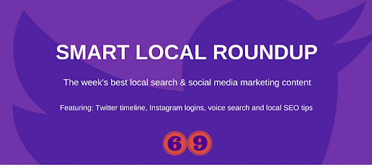 Twitter timeline, Instagram , voice search and local SEO tipsTwitter timeline, Instagram , voice search and local SEO tips