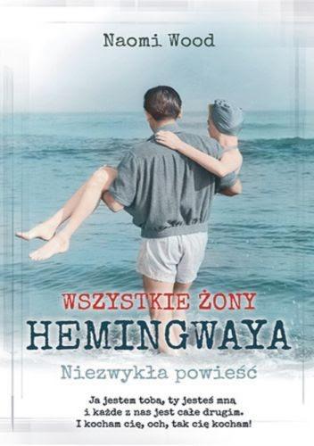 Okładka książki Wszystkie żony Hemingwaya. Niezwykła opowieść.