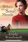When the Soul Mends: A Novel (Sisters of the Quilt, #3)
