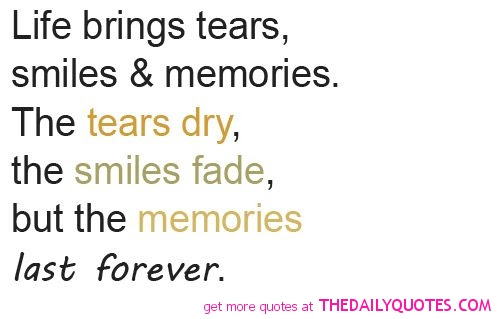 Quotes About Positive Memories 34 Quotes