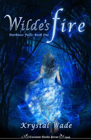 Wilde's Fire (Darkness Falls, #1)