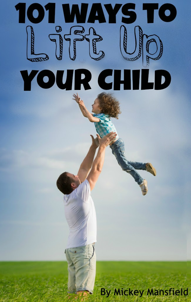 101 way to lift up your child