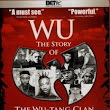 WU The Story of The Wu-Tang Clan (2008) Online