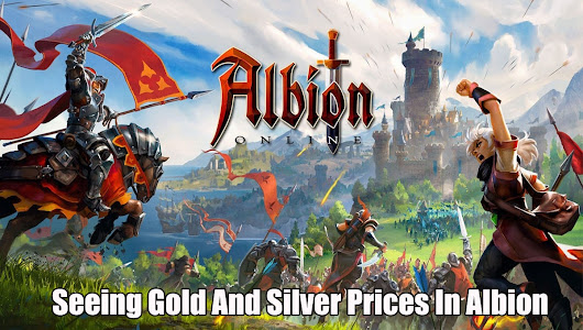 Seeing Gold And Silver Prices In Albion Online -
