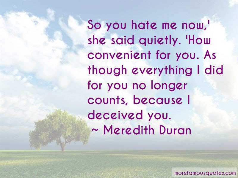 You Hate Me Now Quotes Top 44 Quotes About You Hate Me Now From