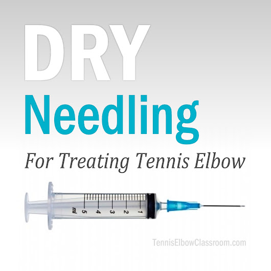 Tennis Elbow Classroom: Dry Needling For Tennis Elbow
