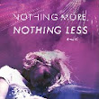 Review: Nothing More, Nothing Less by Ashley Dukart