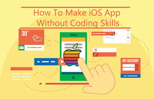 How To Make iOS App Without Coding Skills?