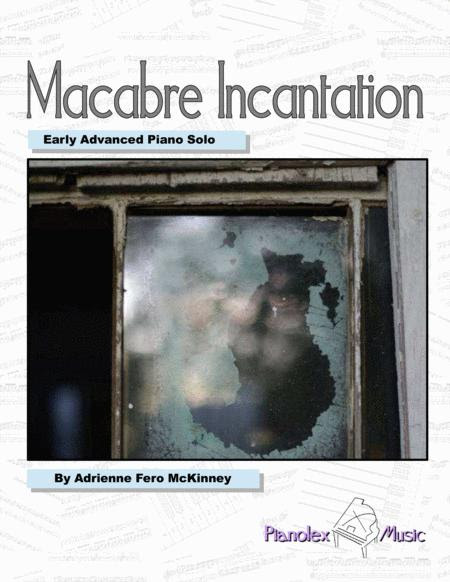 Download Macabre Incantation - Advanced Piano Solo Sheet Music By Adrienne McKinney (SKU: S0.83297) - Sheet Music Plus