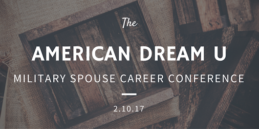 Fort Bragg Military Spouse Business & Career Dream Conference