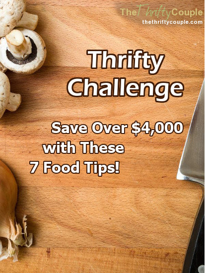 We Challenge You To Save $4,068 This Year With These Food Tips!...