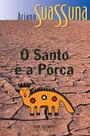 O Santo e a Porca, de Suassuna, está entre os livros pedidos (Foto: Reprodução)