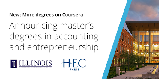 Coursera Launches Two New Master's Degrees from HEC Paris and the University of Illinois | Coursera Blog