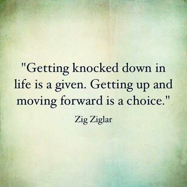 Quotes About Life Getting You Down 43 Quotes