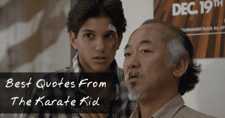 15 Best Quotes from The Karate Kid  Funny Karate Kid