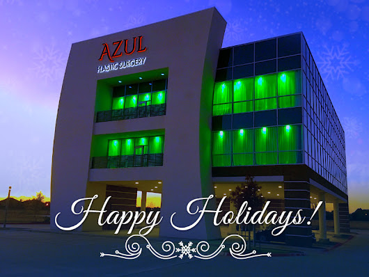 Happy Holidays from Azul Plastic Surgery!