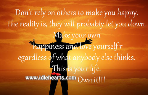 Quotes About Dont Rely On Others 32 Quotes