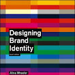 Designing Brand Identity - An Essential Guide for the Whole Branding Team by Alina Wheeler - BookStairs