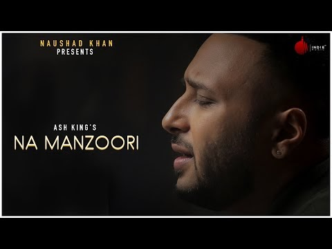 Na Manzoori Lyrics – Ash King