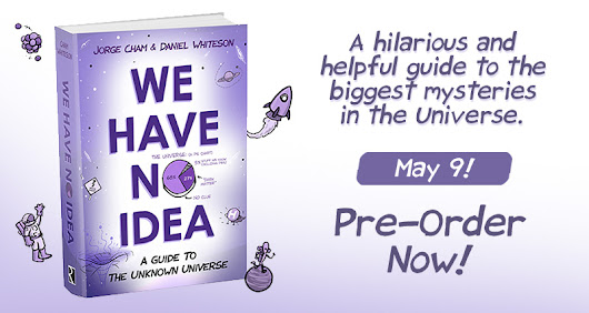 We Have No Idea - Pre-order the book now!