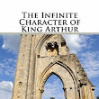The Infinite Character of King Arthur just hit #1 in the Medieval History  genre! Get Your Copy Today!