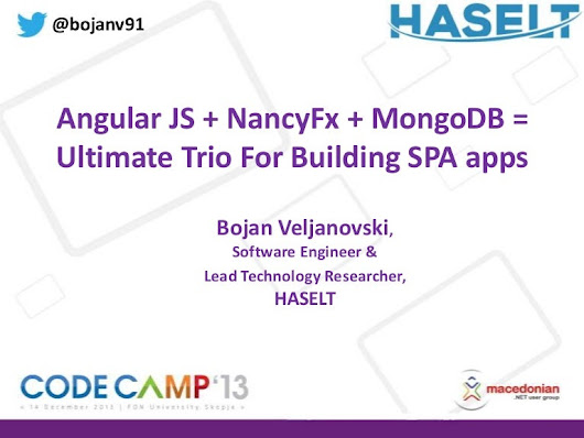 AngularJS + NancyFx + MongoDB = The best trio for ultimate SPA by B...