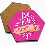 Be My Valentine Set of 4 Coasters Wood Hexagonal