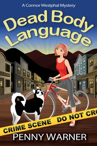 Dead Body Language (Connor Westphal Mystery Series, #1)