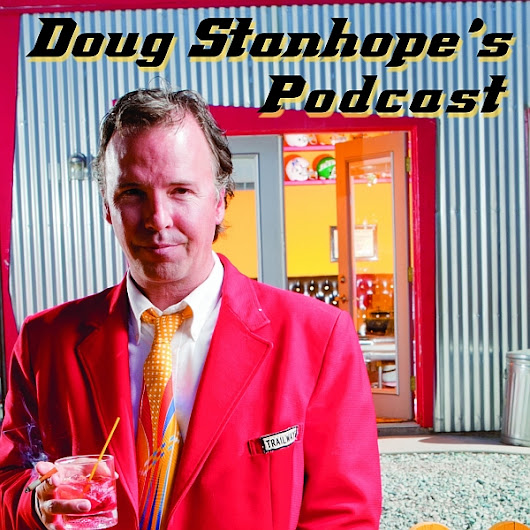 The Doug Stanhope Podcast : EPISODE #27: Ultimate Legendary Melt Down Insane Comic James Inman