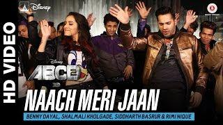 Naach Meri Jaan Lyrics - ABCD 2   Rimi Nique