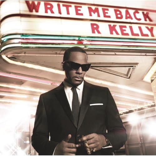 Write Me Back - R. Kelly