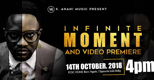 Event this weekend: K. Anani Music Presents Infinite Moment and Video Premiere - ChristMeal.com