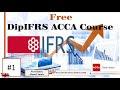 DipIFRS ACCA course - IASB Conceptual Framework No.1