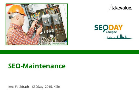 SEO Maintenance - SEODay 2015