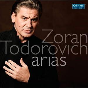 Zoran Todorovich: Arias
